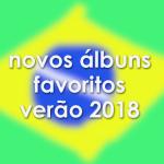 2018年の夏によく聴いたブラジル音楽の新譜まとめ【24選】